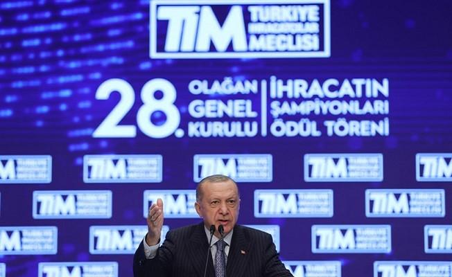 Başkan Erdoğan: Hedef 17 uzak ülkeye 81.5 milyar dolar ihracat