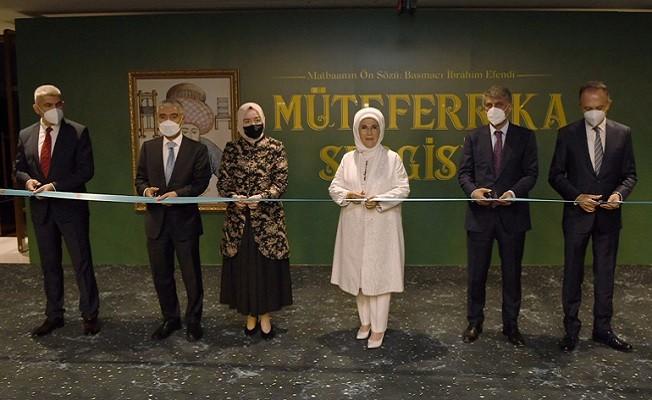 """Emine Erdoğan, """"Basmacı İbrahim Efendi"""" Müteferrika Sergisi'nin açılışını yaptı"""
