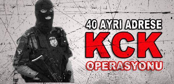 40 ayrı adrese KCK operasyonu