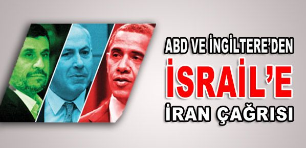 ABD ve İngiltere'den İsrail'e İran çağrısı