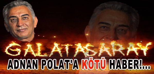 Adnan Polat'a kötü haber!...