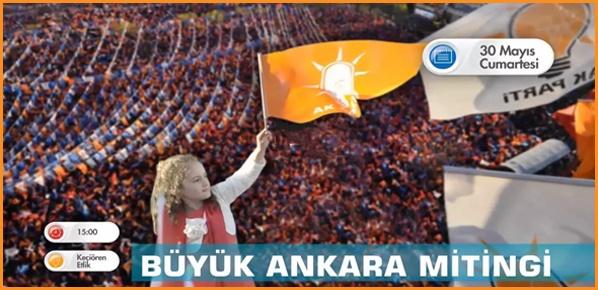 AK PARTİ  ''BÜYÜK ANKARA MİTİNGİ ''