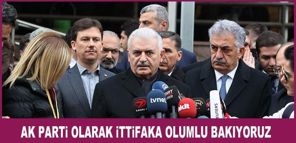 AK Parti olarak ittifaka olumlu bakıyoruz