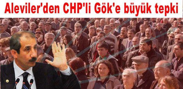 Aleviler'den CHP'li Gök'e büyük tepki