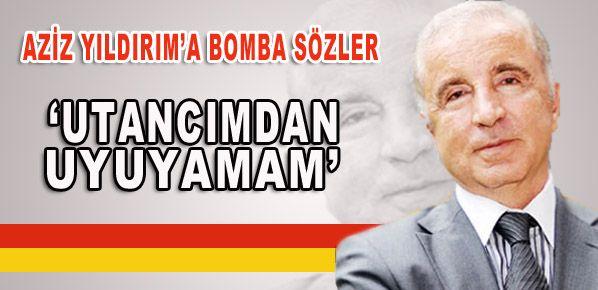 Aysal'dan Aziz Yıldırım'a bomba sözler!