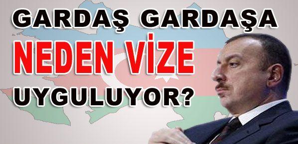 Azerbaycan ile vizelerin kalkmamasının asıl nedeni ne?