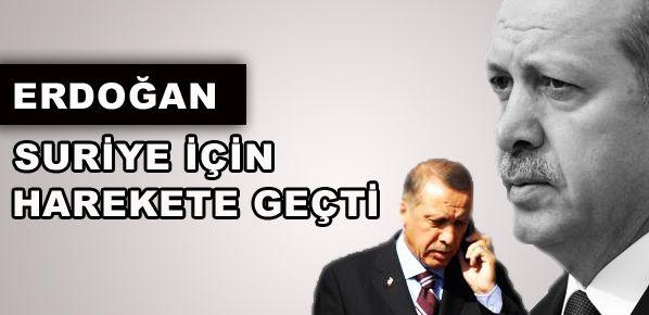 Başbakan Erdoğan'ın Suriye mesaisi