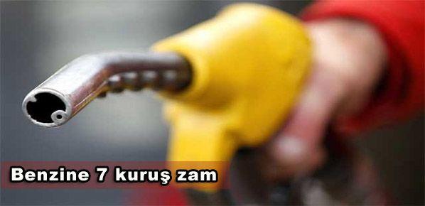 Benzine 7 kuruş zam