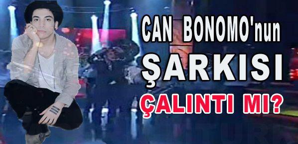 Can Bonomo'nun Şarkısı Çalıntı mı?