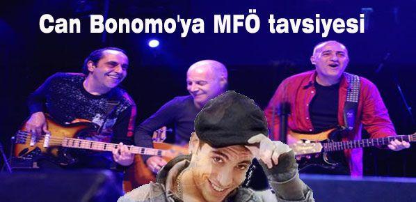 Can Bonomo'ya MFÖ tavsiyesi