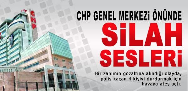 CHP Genel Merkezi'nin önünde Silah Sesleri