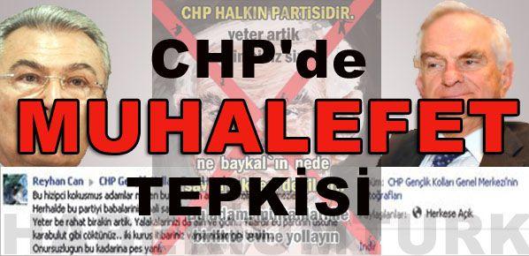 CHP'de muhalefet tepkisi