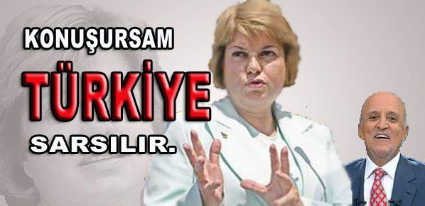 ÇİLLER:  ''Ben Konuşursam Türkiye sarsılır''