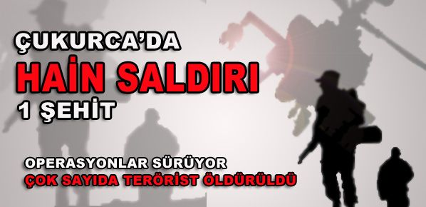 Çukurca'da saldırı: 1 asker şehit oldu, 7 asker yaralandı