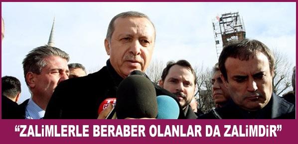 """Cumhurbaşkanı Erdoğan,  """"Zalimlerle Beraber Olanlar da Zalimdir"""""""