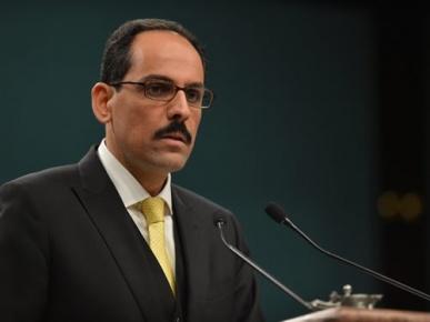 Cumhurbaşkanlığı Sözcüsü Kalın: basın açıklaması yaptı