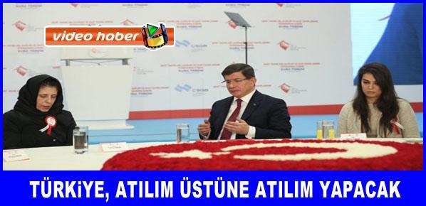 Davutoğlu, Türkiye, atılım üstüne atılım yapacak