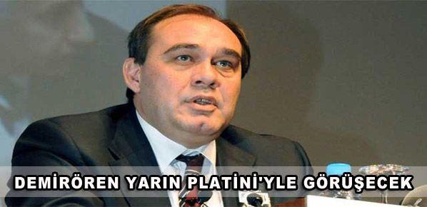 Demirören yarın Platini'yle görüşecek