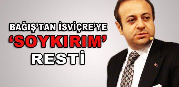 Egemen Bağış'tan 'soykırım' resti