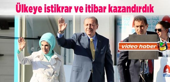 Erdoğan, Ülkeye istikrar ve itibar kazandırdık