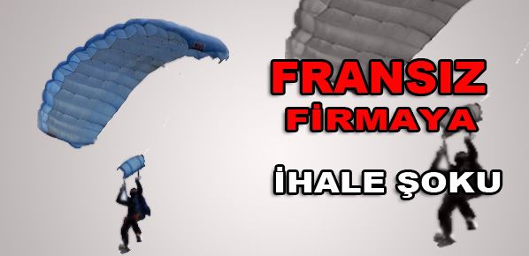 Fransız firma kazanınca iptal etti