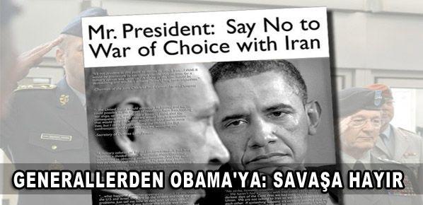 Generallerden Obama'ya: Savaşa hayır