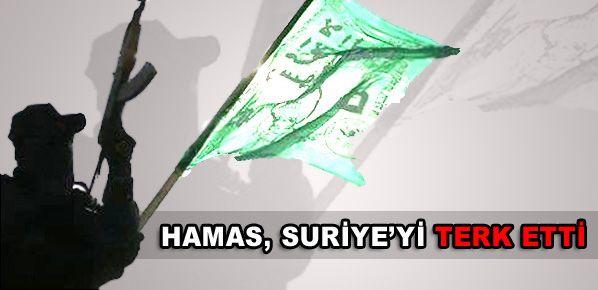 Hamas, Suriye'yi terk etti