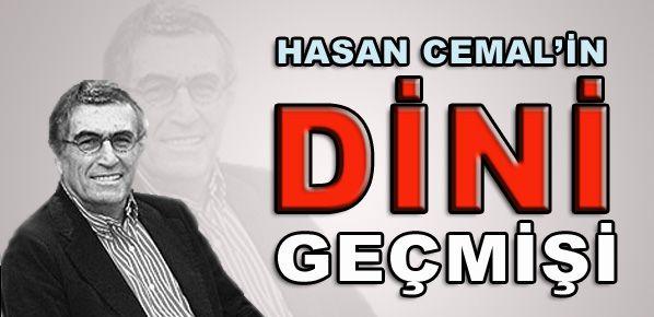 Hasan Cemal'in 'dini' geçmişi