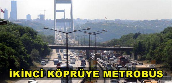 İkinci köprüye metrobüs