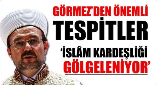 İslam kardeşliği gölgeleniyor