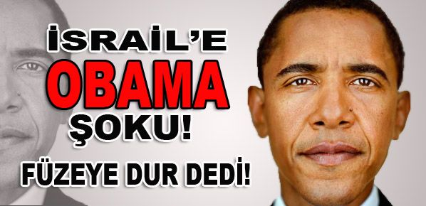 İsrail füzesine Obama freni