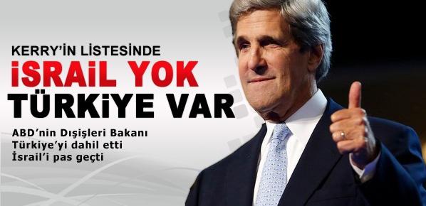 Kerry'nin Listesinde Türkiye var İsrail yok
