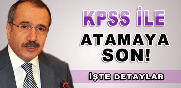 KPSS ile atamaya son!