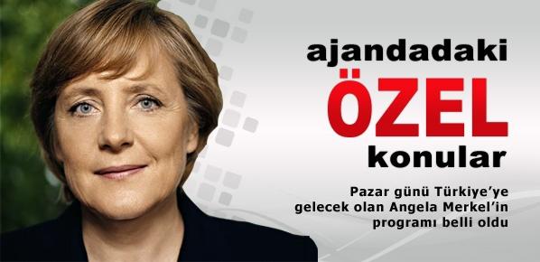 Merkel'in Türkiye programının ayrıntıları