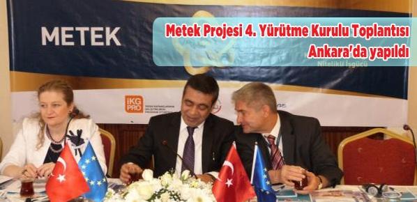 Metek Projesi 4. Yürütme Kurulu Toplantısı Ankara'da yapıldı