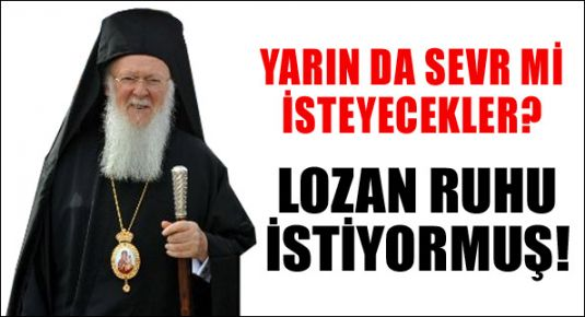 Patrik yeni anayasada 'Lozan ruhu' istedi