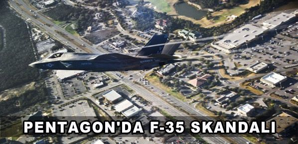 Pentagon'da F-35 skandalı