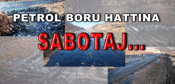 Petrol boru hattına PKK'lılar sabotaj düzenledi.