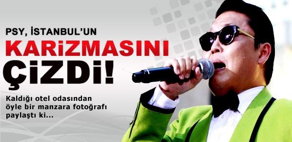 PSY'nin İstanbul'un karizmasını çizen fotoğrafı