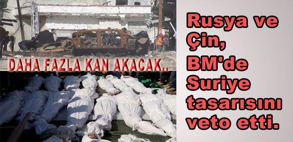Rusya ve Çin, BM'de Suriye tasarısını veto etti...