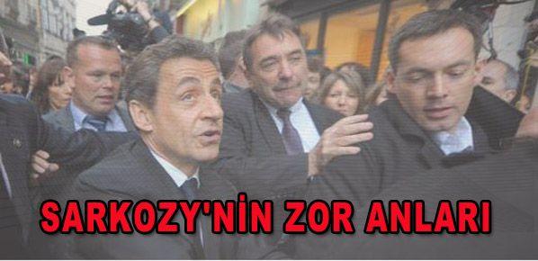 Sarkozy'nin zor anları