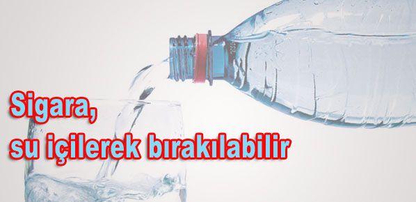 Sigara, su içilerek bırakılabilir