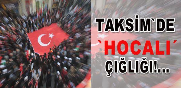 Taksim'de 'Hocalı' çığlığı yükseldi!