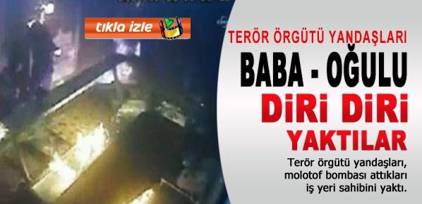 Terör örgütü yandaşları, Baba-oğulu diri diri böyle yaktılar
