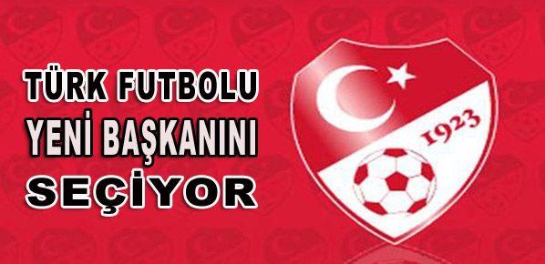 Türk futbolu yeni başkanını seçiyor