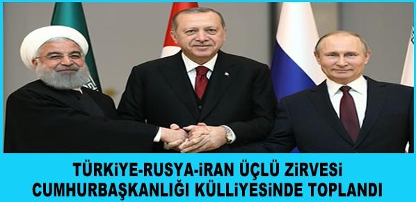 Türkiye-Rusya-İran üçlü zirvesi toplandı
