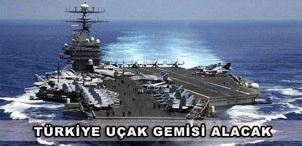 'Türkiye uçak gemisi alacak'