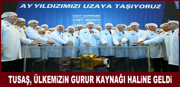 Cumhurbaşkanı Erdoğan, TUSAŞ, ülkemizin gurur kaynağı