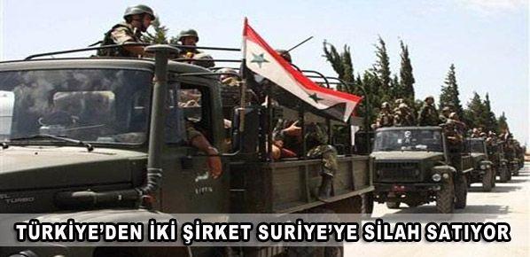 'Türkiye'den iki şirket Suriye'ye silah satıyor'