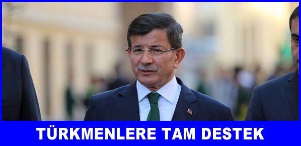 Türkmenlere tam destek